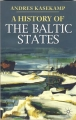 "Andres Kasekamp: ""A history of the Baltic States"""